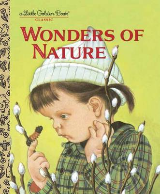 The Wonders of Nature by Jane Werner Watson