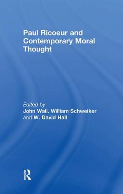 Paul Ricoeur and Contemporary Moral Thought book