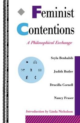 Feminist Contentions by Seyla Benhabib