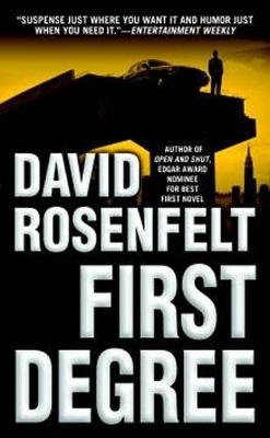 First Degree by David Rosenfelt