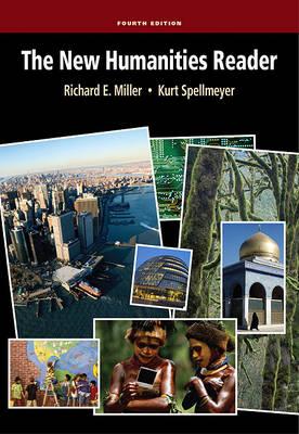 The New Humanities Reader by Professor Richard Miller
