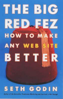 The Big Red Fez by Seth Godin