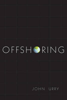 Offshoring by Professor John Urry