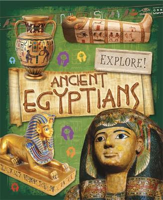 Explore!: Ancient Egyptians by Jane Bingham
