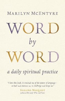Word by Word by Marilyn Chandler McEntyre