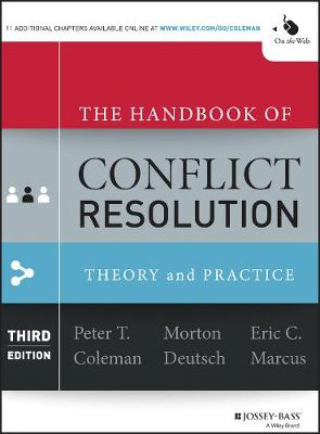 The Handbook of Conflict Resolution by Peter T. Coleman