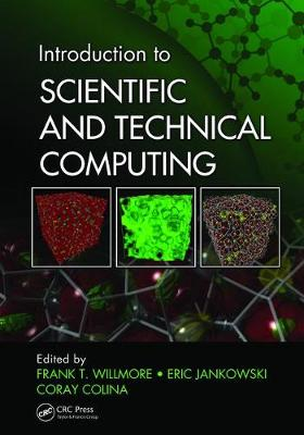 Introduction to Scientific and Technical Computing by Frank T. Willmore