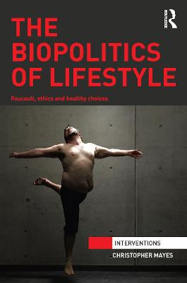 Biopolitics of Lifestyle book