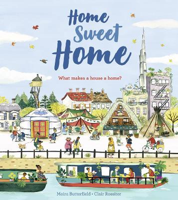Home Sweet Home by Clair Rossiter