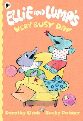 Ellie and Lump's Very Busy Day book
