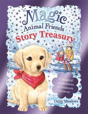 Magic Animal Friends: Story Treasury by Daisy Meadows