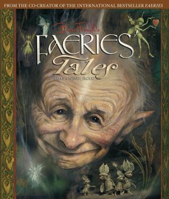 Brian Froud's Faeries' Tales by Wendy Froud