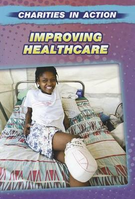 Improving Healthcare by Cath Senker