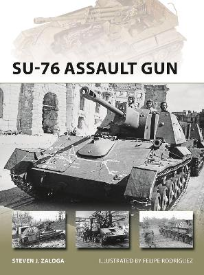 SU-76 Assault Gun by Steven J. Zaloga