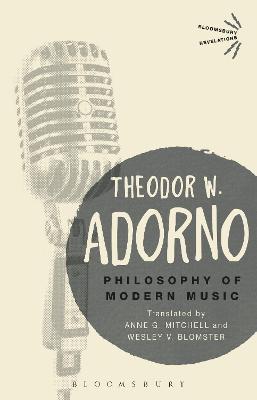Philosophy of Modern Music by Theodor W. Adorno