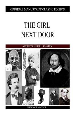 The Girl Next Door by Augusta Huiell Seaman