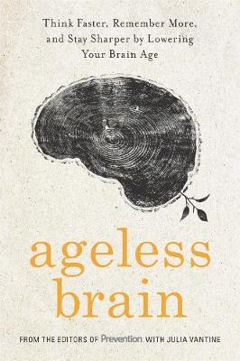 Ageless Brain by Julia VanTine