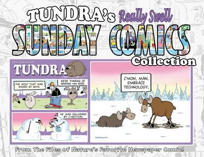 Tundra's Really Swell Sunday Comics Collection by Chad Carpenter