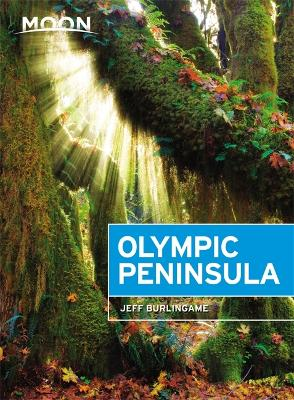 Moon Olympic Peninsula (Third Edition) by Jeff Burlingame