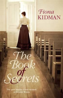The Book of Secrets by Fiona Kidman