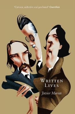 Written Lives by Javier Marias