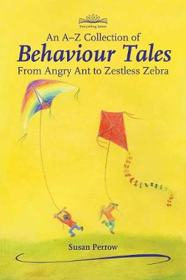 A-Z Collection of Behaviour Tales, An by Susan Perrow
