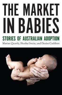 The Market in Babies by Marian Quartly