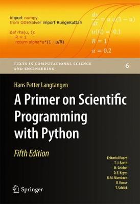 A Primer on Scientific Programming with Python by Hans Petter Langtangen