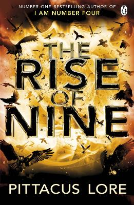 Rise of Nine by Pittacus Lore