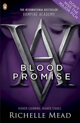 Vampire Academy: Blood Promise (book 4) by Richelle Mead
