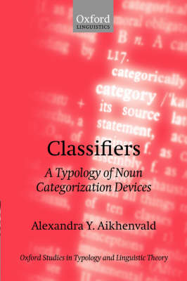 Classifiers by Alexandra Y. Aikhenvald