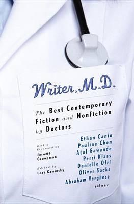 Writer, M.D. by Leah Kaminsky