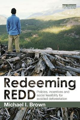 Redeeming REDD by Michael I. Brown