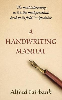A Handwriting Manual by Alfred Fairbank