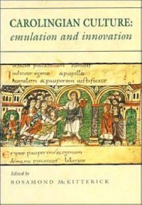 Carolingian Culture by Rosamond McKitterick