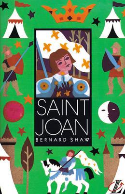 Saint Joan by Bernard Shaw