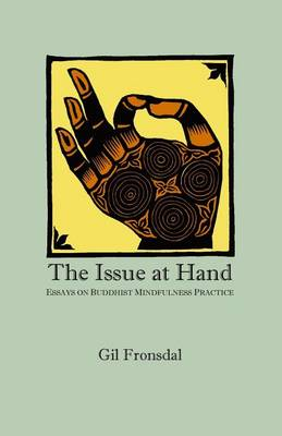 Issue at Hand by Gil Fronsdal