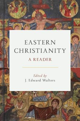 Eastern Christianity: A Reader book