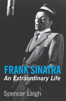 Frank Sinatra by Spencer Leigh