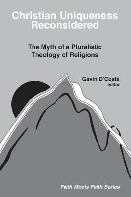 Christian Uniqueness Reconsidered book