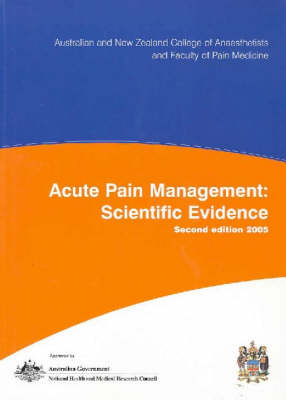 Acute Pain Management: Scientific Evidence by Pam Macintyre