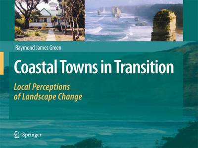 Coastal Towns in Transition by Raymond Green