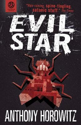 Power of Five: Evil Star by Anthony Horowitz
