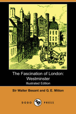 The Fascination of London by Walter Besant