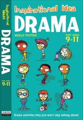 Drama 9-11 by Molly Potter