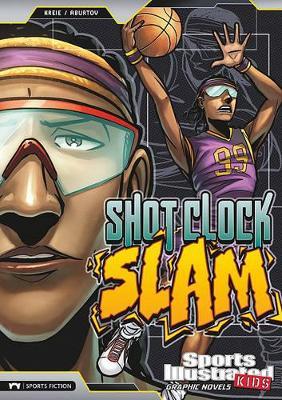 Shot Clock Slam by Chris Kreie