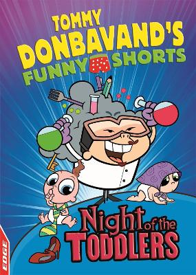 EDGE: Tommy Donbavand's Funny Shorts: Night of the Toddlers by Tommy Donbavand