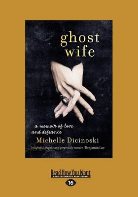 Ghost Wife by Michelle Dicinoski
