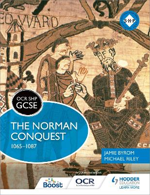 OCR GCSE History SHP: The Norman Conquest 1065-1087 by Michael Riley