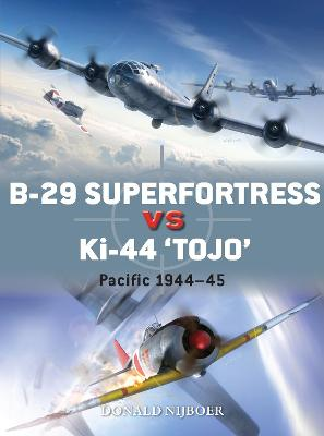 "B-29 Superfortress vs Ki-44 ""Tojo"" by Donald Nijboer"